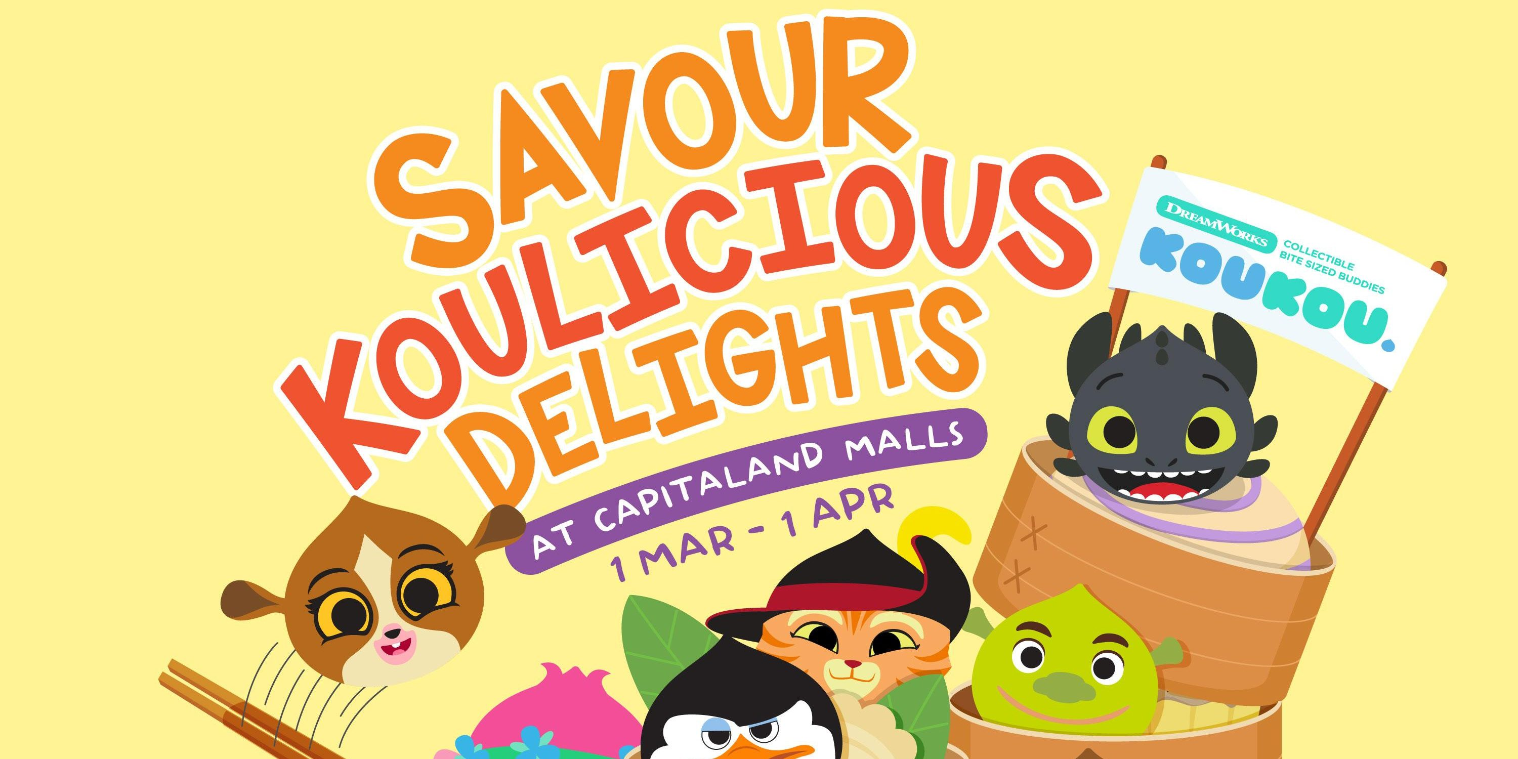 CapitaLand Malls Singapore Savour Koulicious Delights from 1 Mar – 1 Apr 2018