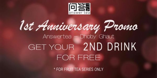 AnswerTea.sg 1st Anniversary 1-for-1 Fruit Tea Promotion 10-13 Oct 2019