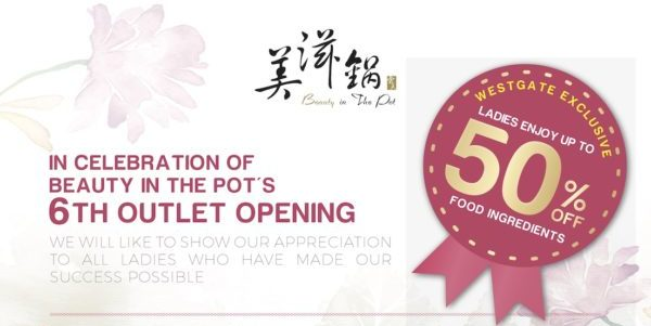 Beauty in The Pot Singapore 6th Outlet Opening at Westgate Up to 50% Off Promotion 29 Oct – 8 Nov 2019