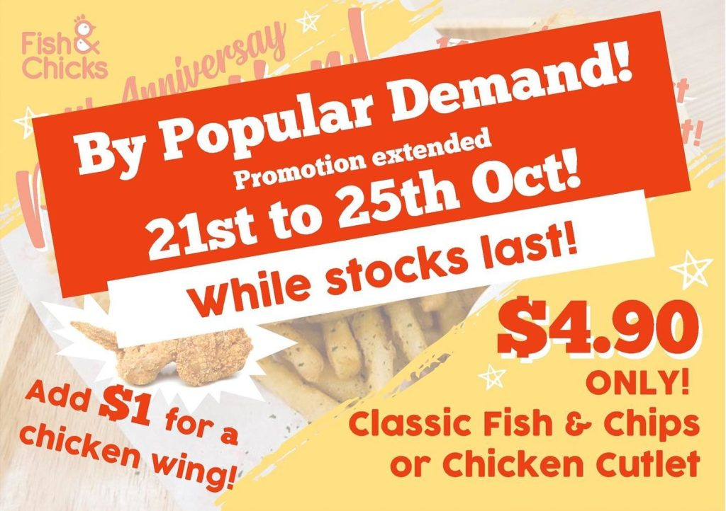 Fish & Chicks Singapore 4th Anniversary $4.90 Fish & Chips or Chicken Cutlet Promotion Extended 21-25 Oct 2019 | Why Not Deals