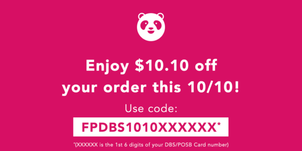 foodpanda Singapore $10.10 Off for DBS/POSB Cardmembers Promotion ends 11 Oct 2019