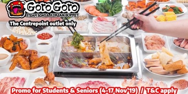 GoroGoro Steamboat & Korean Buffet Singapore Promo for Students & Seniors at The Centrepoint Outlet Only 4-17 Nov 2019