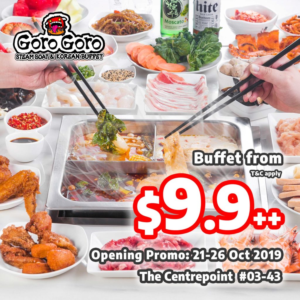 GoroGoro Steamboat & Korean Buffet Singapore The Centrepoint Opening Promotion 21-26 Oct 2019 | Why Not Deals