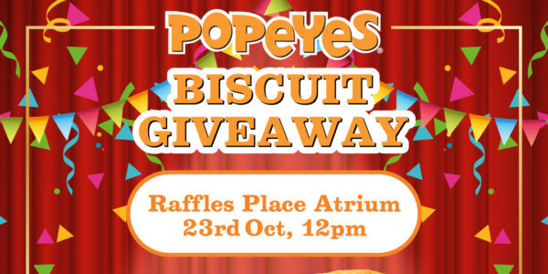 Popeyes Singapore Giving Away 1,500 Biscuits with a Cup of Lychee Tea @ Raffles Place only on 23 Oct 2019