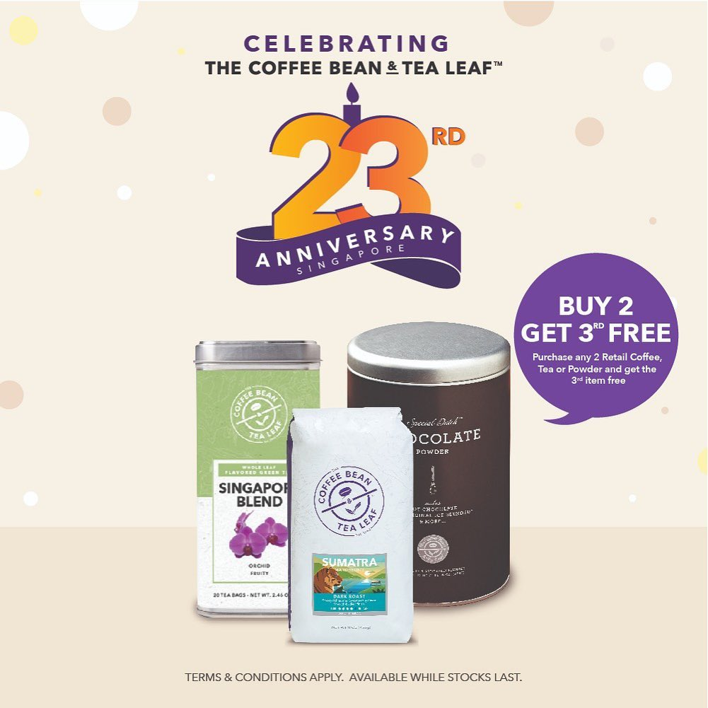 The Coffee Bean & Tea Leaf Singapore 23rd Anniversary Promotions 23 Oct - 3 Nov 2019 | Why Not Deals 3