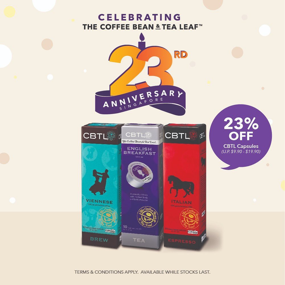 The Coffee Bean & Tea Leaf Singapore 23rd Anniversary Promotions 23 Oct - 3 Nov 2019 | Why Not Deals 4