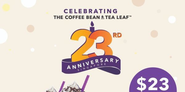 The Coffee Bean & Tea Leaf Singapore 23rd Anniversary Promotions 23 Oct – 3 Nov 2019
