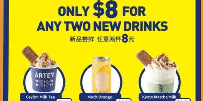 Artea Singapore $8 For Any Two New Drinks Promotion ends 24 Nov 2019