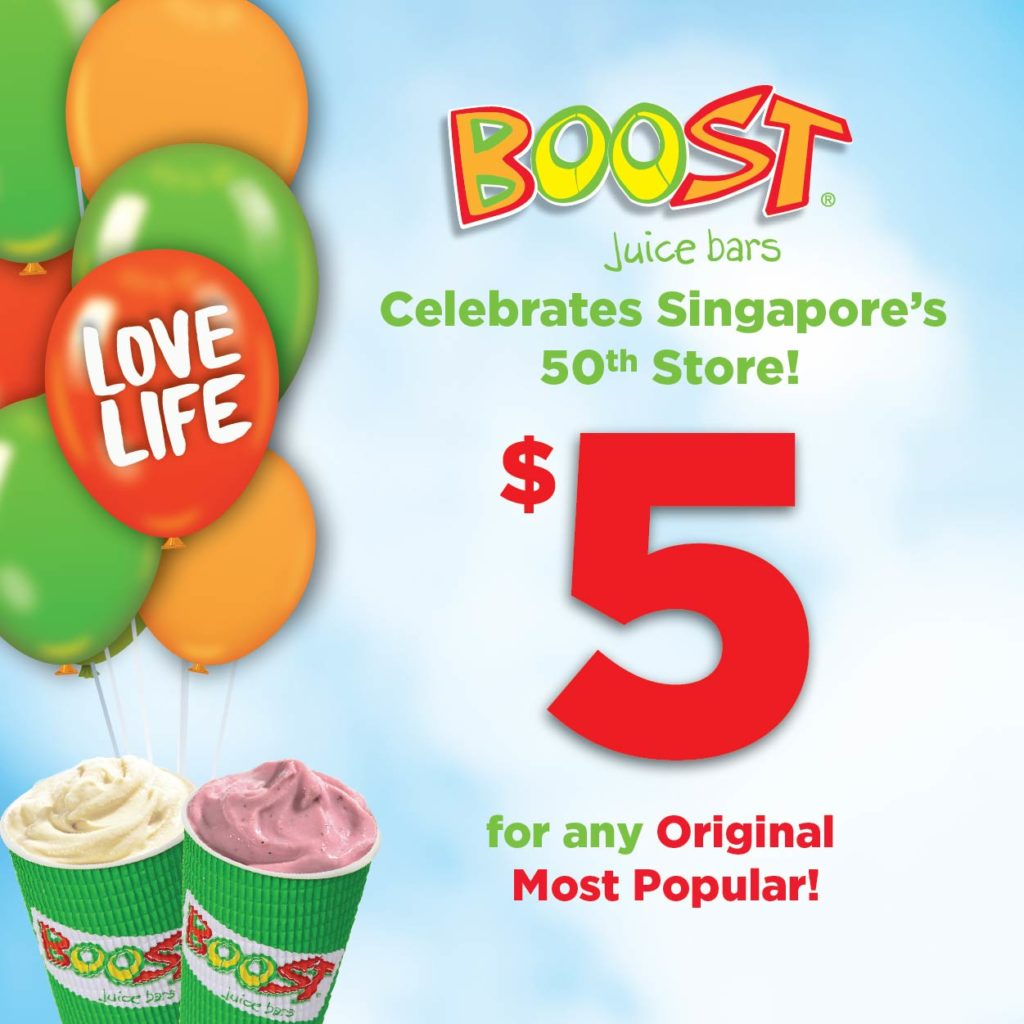 Boost Juice Bars Singapore Celebrates 50th Store Opening with $5 Drinks Promotion 18-22 Nov 2019 | Why Not Deals