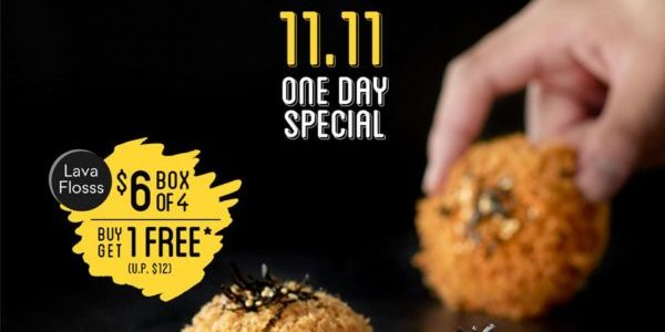 BreadTalk Singapore Lava Flosss Buy 1 GET 1 FREE 11.11 Promotion only on 11 Nov 2019