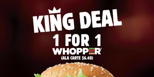 Burger King Singapore Whopper Buy 1 Get 1 FREE Promotion While Stocks Last