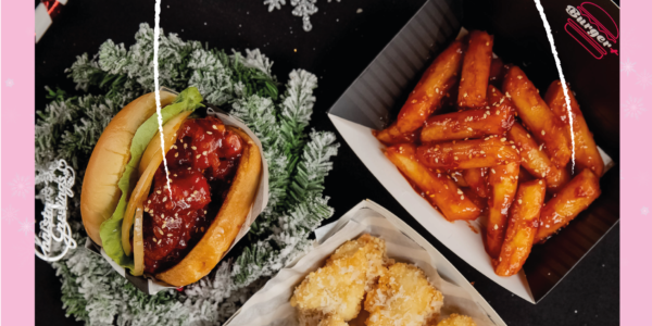 Burger+ Singapore Celebrates Christmas with $3 Off Tteokgangjeong Promotion ends 20 Jan 2020