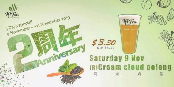 Hi Tea Singapore 2nd Anniversary 3 Days Special Promotion 9-11 Nov 2019
