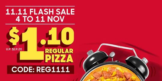 Pizza Hut Singapore 11.11 Singles' Day $1.10 Regular Pizza Flash Sale Promotion 4-11 Nov 2019