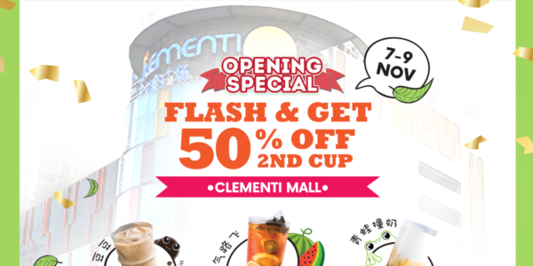 R&B Tea Singapore Flash & Get 50% Off 2nd Cup Clementi Mall Opening Special Promotion 7-9 Nov 2019
