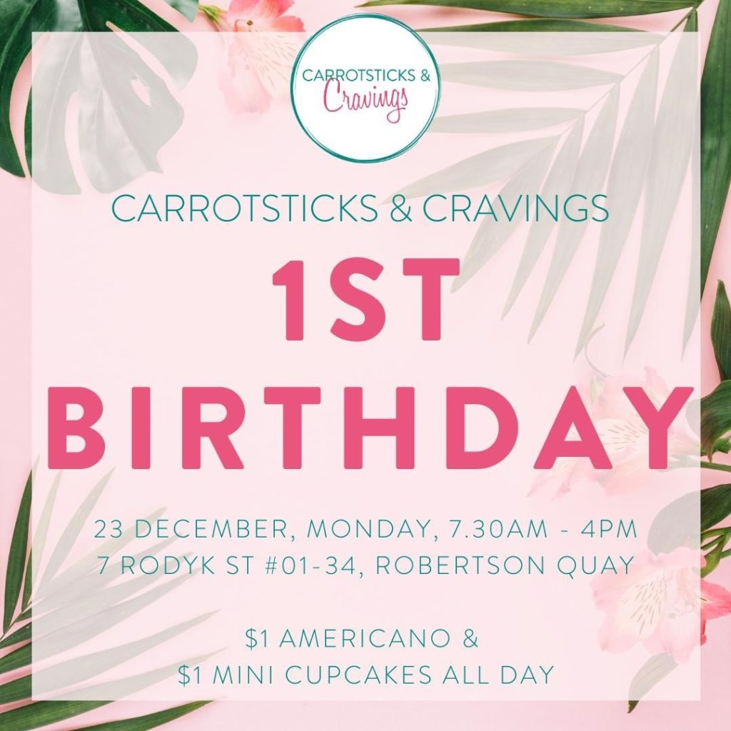 Carrotsticks & Cravings SG 1st Birthday $1 Americano & $1 Cupcakes All Day Promotion 23 Dec 2019   Why Not Deals