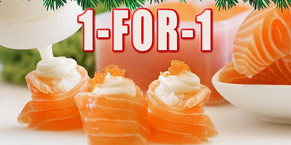One Sushi SG Selected Items 1-for-1 Promotion ends 22 Dec 2019