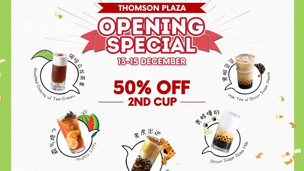 R&B Tea SG Thomson Plaza 3-Day Opening Special 50% Off 2nd Cup Promotion 13-15 Dec 2019