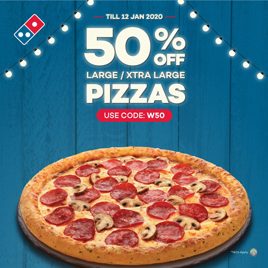Domino S Pizza Sg 50 Off Large Xtra Large Pizzas Ends 12 Jan 2020