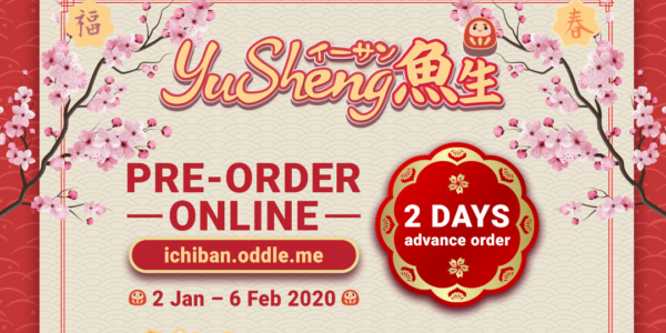 Ichiban Sushi YuSheng ($5 dining voucher) – now till 6 Feb 2020