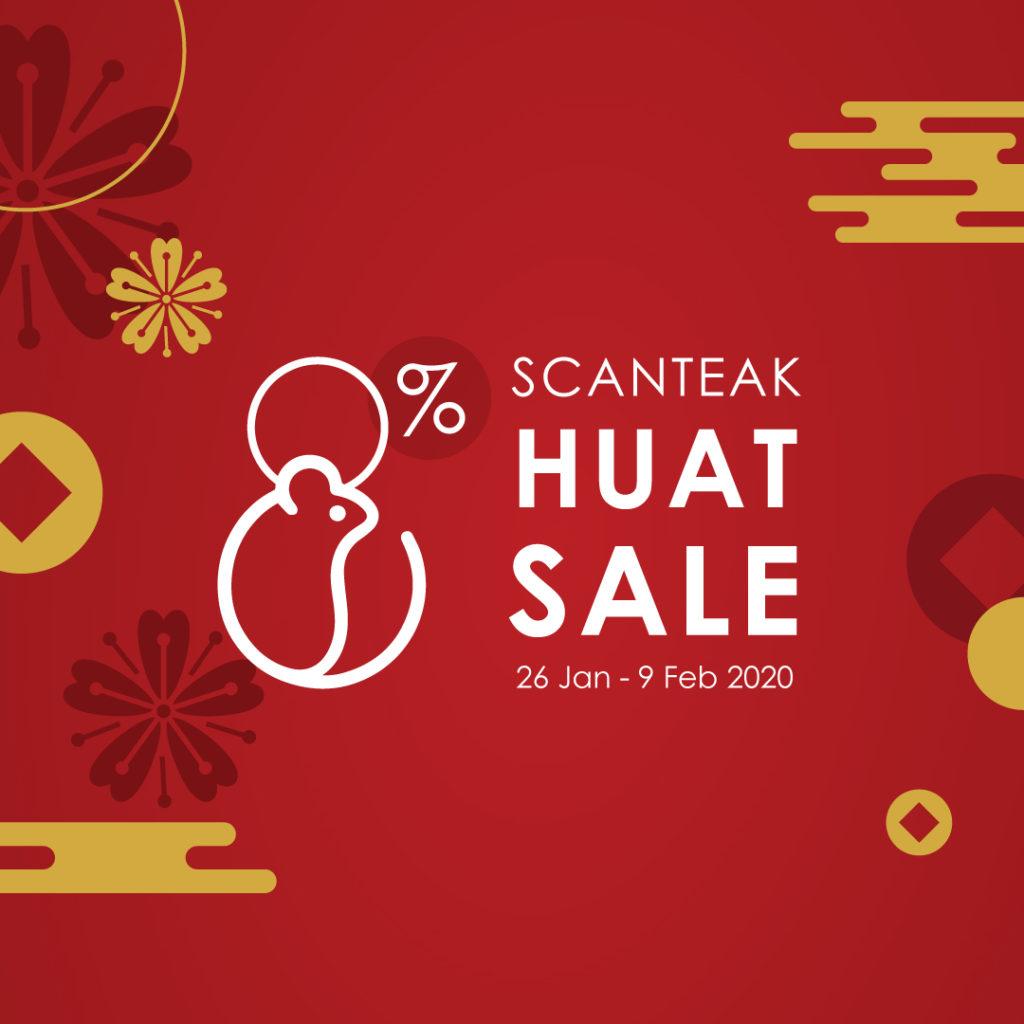 Scanteak SG Huat Sale 8% Off Promotion 26 Jan - 9 Feb 2020 | Why Not Deals 7