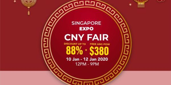 Singapore Expo CNY Fair Up to 88% Off 10-12 Jan 2020