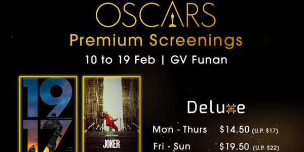 Oscars® Premium Screenings: $2.50 off at Gemini & Deluxe Plus, GV Funan