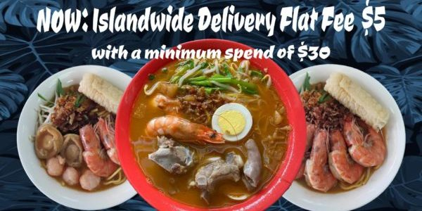 !! Island Wide Delivery at only $5 !! – One Prawn Noodle