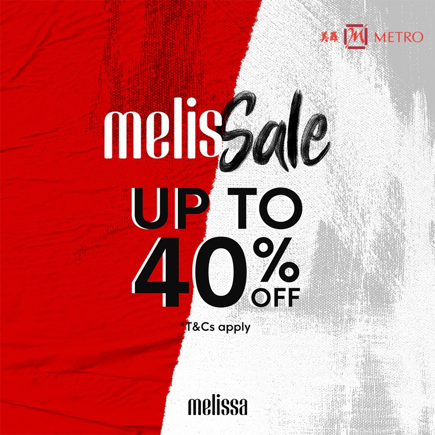 METRO Singapore Melissale Up to 40% Off Promotion | Why Not Deals