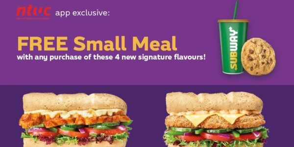 Subway Singapore NTUC App Exclusive FREE Small Meal Promotion