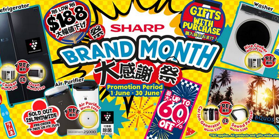 [SHARP Promotion] Up to 60% OFF Exclusive #BrandMonth Deals for Sharp Appliances from now till 30/6!