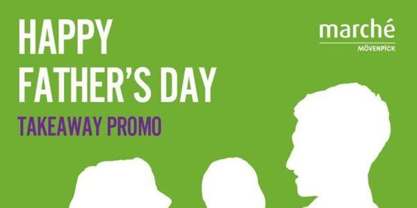 Marché Mövenpick Singapore 20% Off Storewide Father's Day Promotion