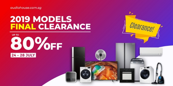 [Audio House 2019 Models Final Clearance] Last Chance to Buy ALL 2019 Models at up to 80% OFF!