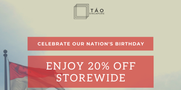 TAO Singapore 20% Off Storewide National Day Promotion ends 31 Aug 2020
