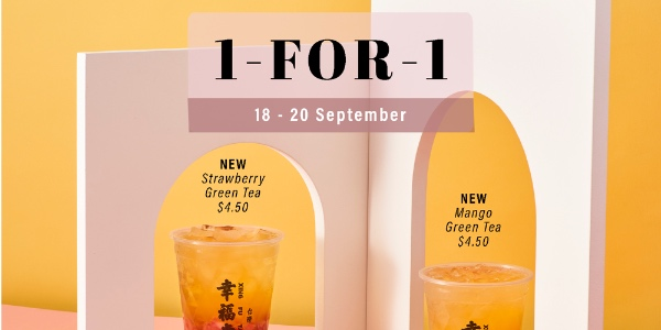 Xing Fu Tang Singapore 1-FOR-1 STRAWBERRY GREEN TEA/MANGO GREEN TEA