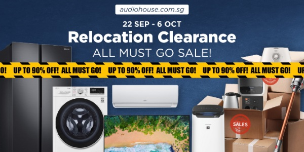 [Audio House Relocation Clearance] Up to 90% OFF for ALL Electronics Items From Now to 6 Oct 2020!