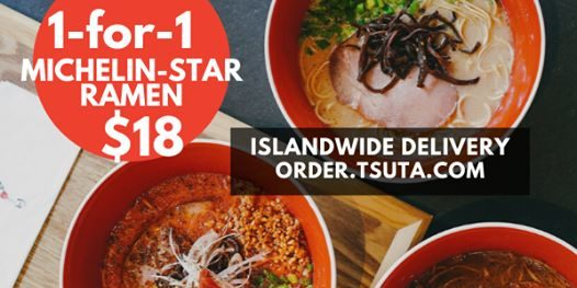 Tsuta Singapore 1-for-1 Michelin-star Ramen Promotion Extended ends 30 Sep 2020