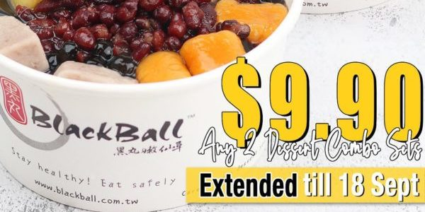 [UPDATED] Blackball Singapore Any 2 Dessert Combo Sets For $9.90 9.9 Promotion ends 18 Sep 2020