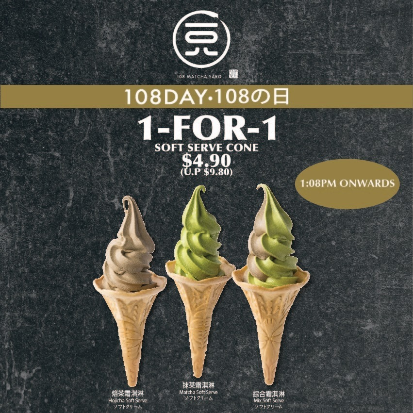 108 Matcha Saro Singapore 1-for-1 Soft Serve Cone Promotion | Why Not Deals