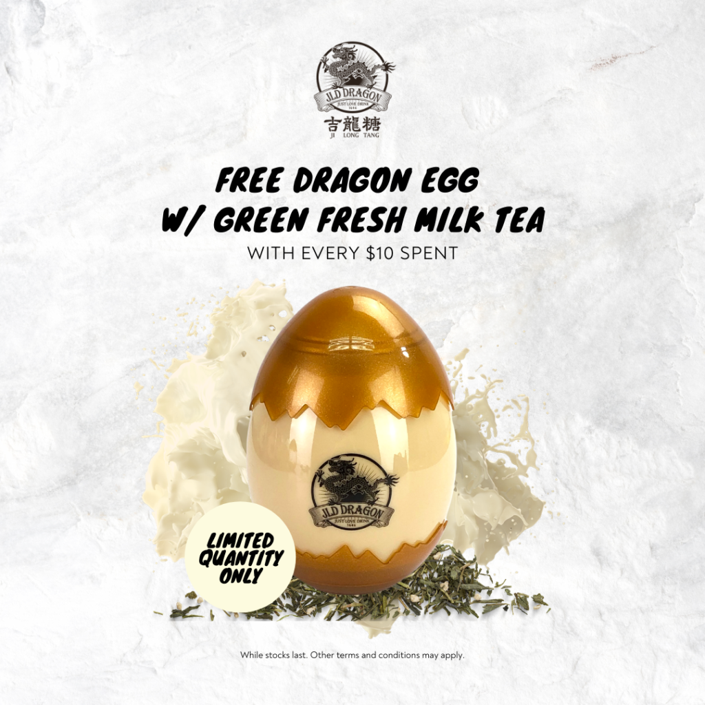 FREE DRAGON EGG WITH GREEN FRESH MILK TEA WITH EVERY $10 SPEND | Why Not Deals 1