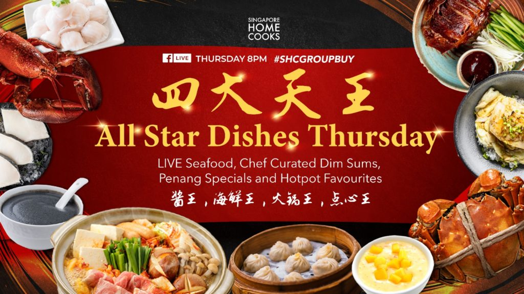 🌟 All-Star Dishes Thursday 8pm tonight on Singapore Home Cooks Facebook Live! 🌟 | Why Not Deals 1