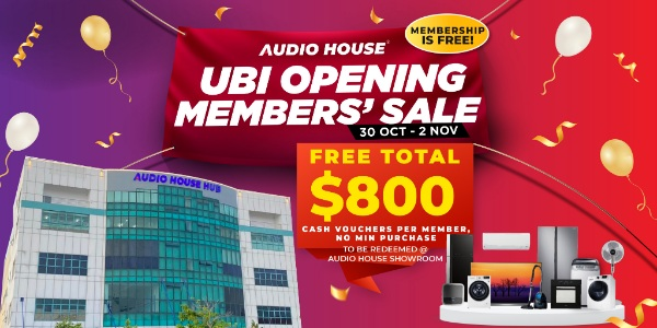 Audio House Ubi Opening Members' Exclusive Sale, 4 Days Only!