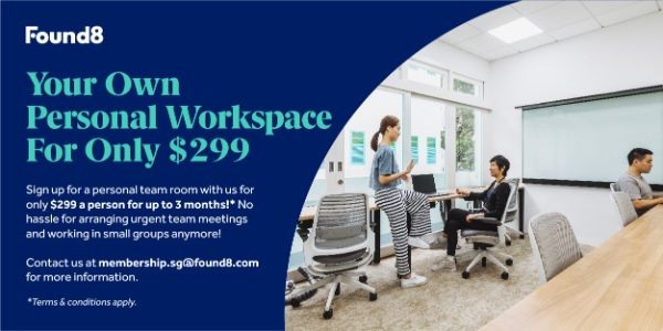 Back to Work with Found8… Up to 70% discount, the best private office deal Island wide