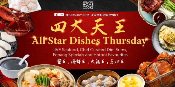 🌟 All-Star Dishes Thursday 8pm tonight on Singapore Home Cooks Facebook Live! 🌟