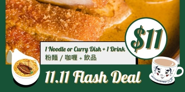 Tsui Wah 11.11 Flash Deal: Get 1 Main + 1 Drink for just $11++