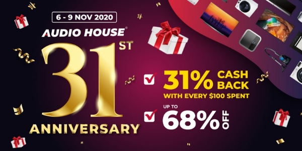 [Audio House 31st Anniversary] Receive 31% eCashback With Every $100 Spent!
