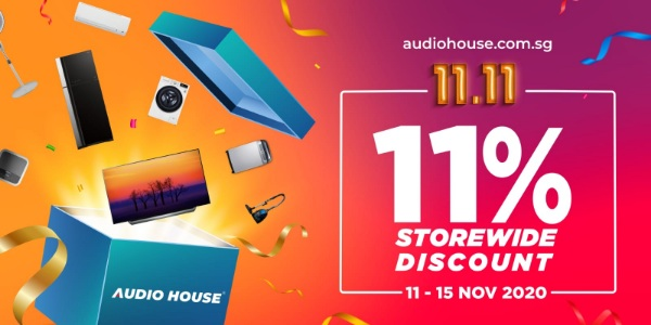 Enjoy 11.11 Deals from Audio House from 11-15 November 2020!