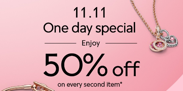Pandora 11.11 One Day Special: Enjoy 50% Off Every 2nd Item