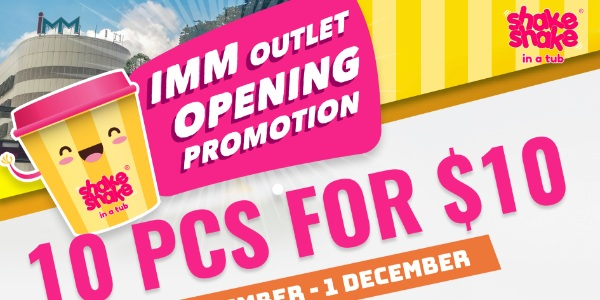 Shake Shake In A Tub Opens at IMM with 10pcs for $10 Promotion