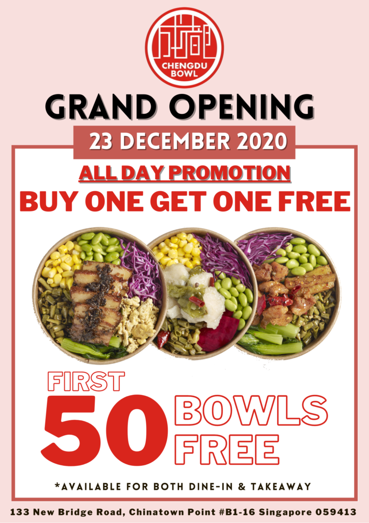 Buy one Get one Free at Chengdu Bowl Grand Opening on 23 Dec 2020 | Why Not Deals 1